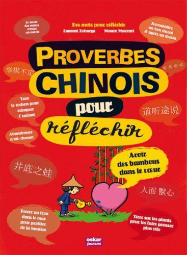 PROVERBES CHINOIS POUR REFLECHIR COLLECTIF OSKAR