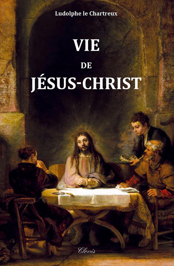 VIE DE JESUS-CHRIST