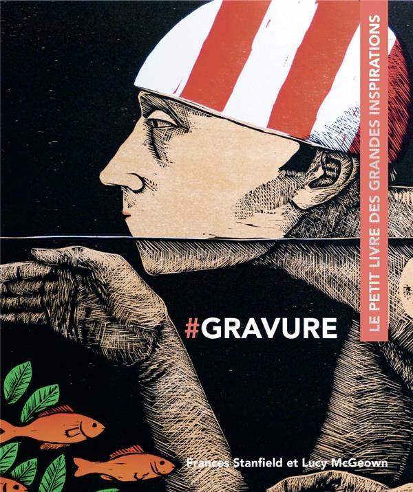 GRAVURE  -  LE PETIT LIVRE DES GRANDES INSPIRATIONS