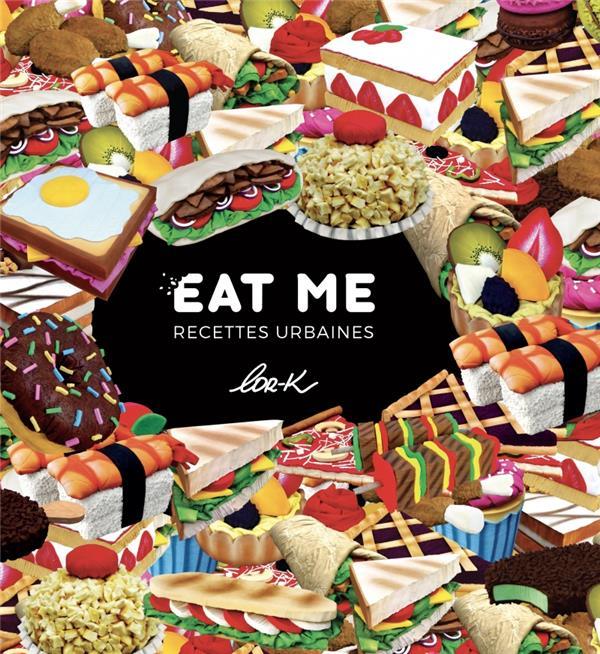 EAT ME - RECETTES URBAINES