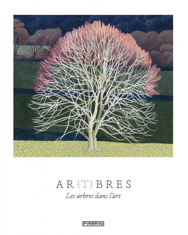 AR(T)BRES  -  LES ARBRES DANS L'ART