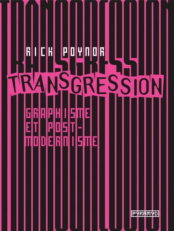 TRANSGRESSION : GRAPHISME ET POSTMODERNISME