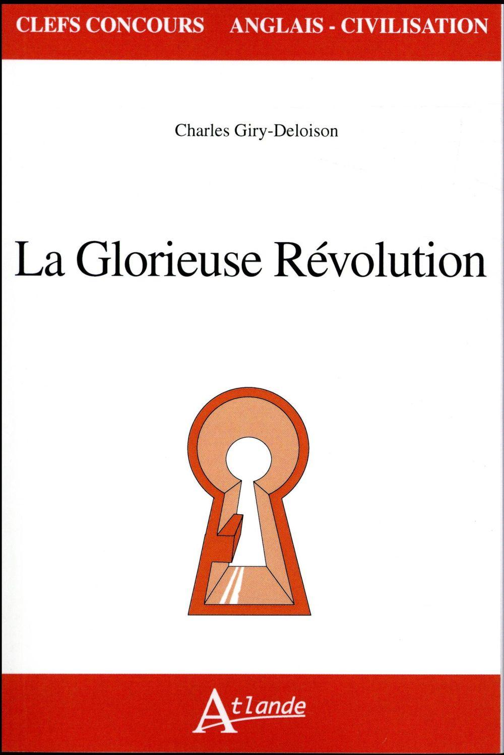 LA GLORIEUSE REVOLUTION