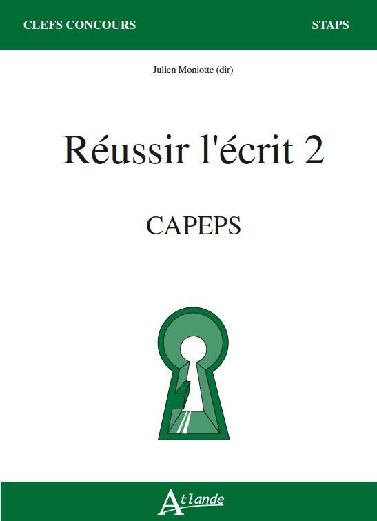 REUSSIR L'ECRIT 2 - CAPES