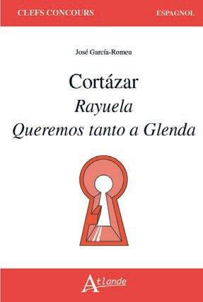 CORTáZAR  -  RAYUELA, QUEREMOS TANTO A GLENDA