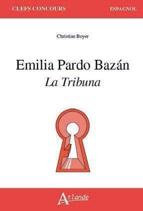 EMILIA PARDO BAZáN  -  LA TRIBUNA