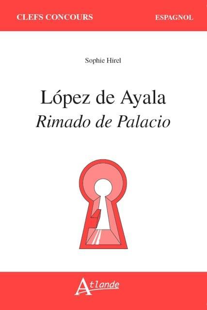 LóPEZ DE AYALA, RIMALDO DE PALACIO