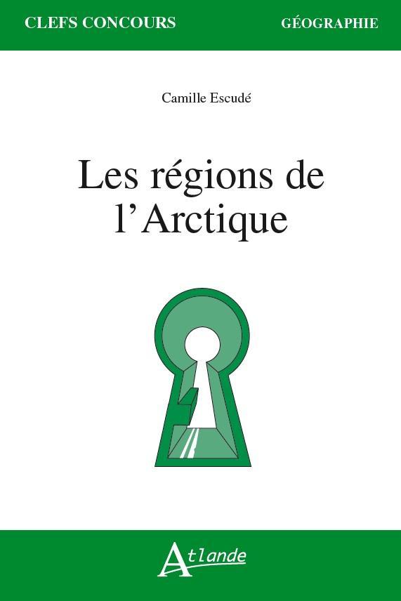 LES REGIONS DE L'ARCTIQUE