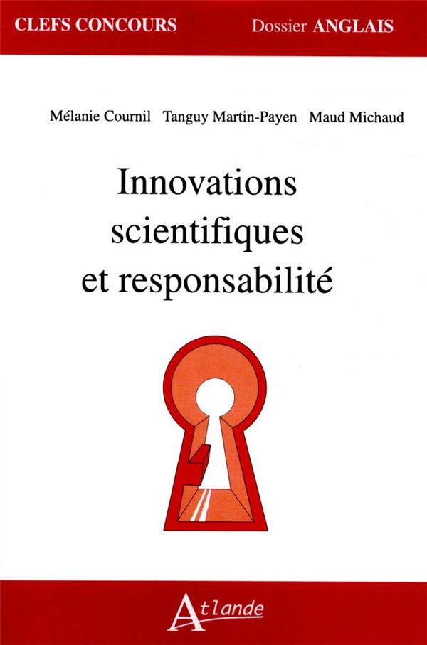INNOVATIONS SCIENTIFIQUES ET RESPONSABILITE