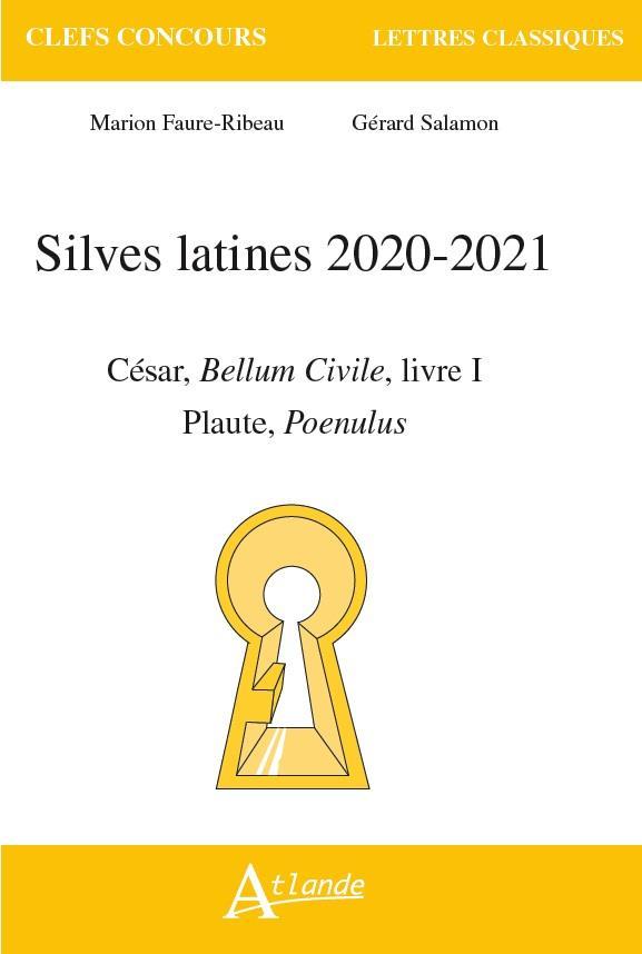 SILVES LATINES 2020 2021 : CESAR, BELLUM CIVILE, LIVRE I, PLAUTE, POENULUS