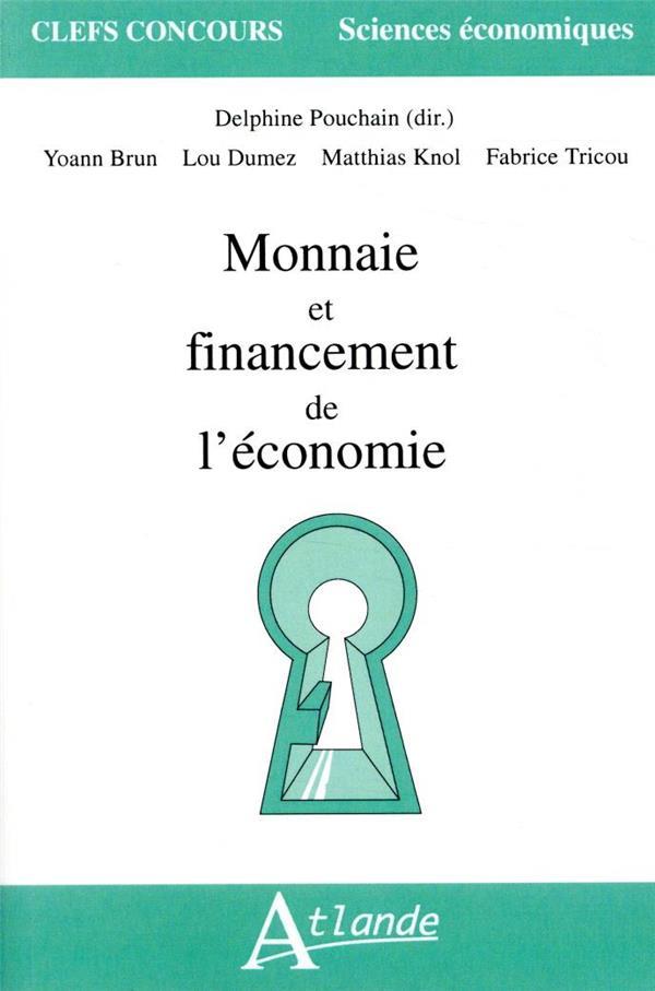 MONNAIE ET FINANCEMENT DE L'ECONOMIE
