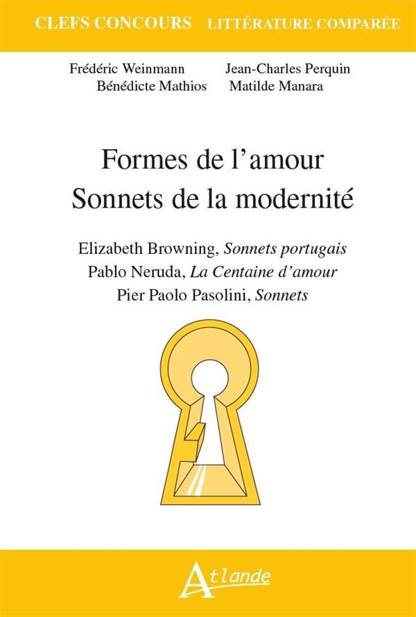 FORMES DE L'AMOUR, SONNETS DE LA MODERNITE