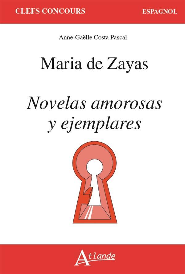 MARIA DE ZEYAS, NOVELAS AMOROSAS Y EJEMPLARES