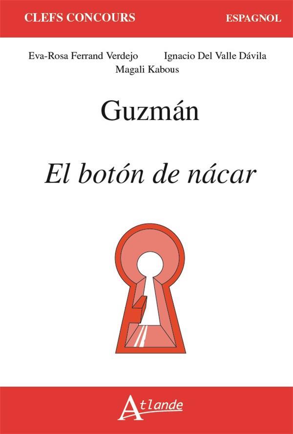 GUZMAN, EL BOTON DE NACAR
