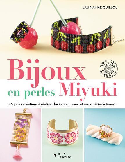 BIJOUX EN PERLES MIYUKI Guillou Laurianne Inédite