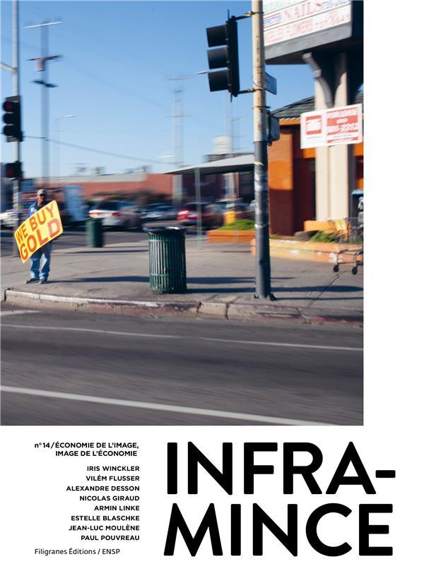 INFRAMINCE #14  -  ECONOMIE DE L'IMAGE, IMAGE DE L'ECONOMIE
