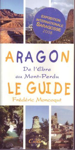 ARAGON LE GUIDE DE L'EBRE AU MONT-PERDU FREDERIC MONTCOQUT CAIRN