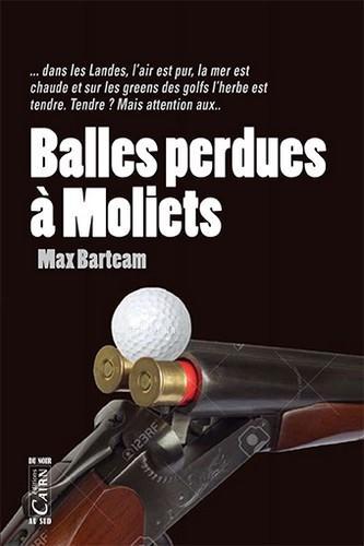 BALLE PERDUE A MOLIETS Maxbarteam Cairn