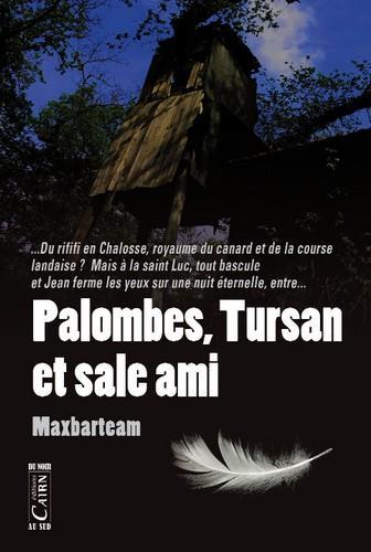 PALOMBES, TURSAN ET SALE AMI Maxbarteam Cairn