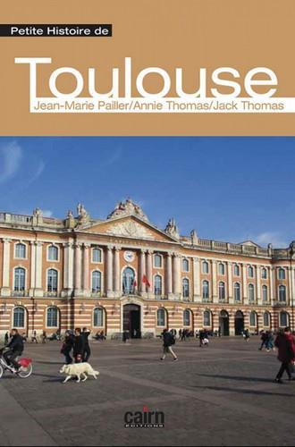 PETITE HISTOIRE DE TOULOUSE