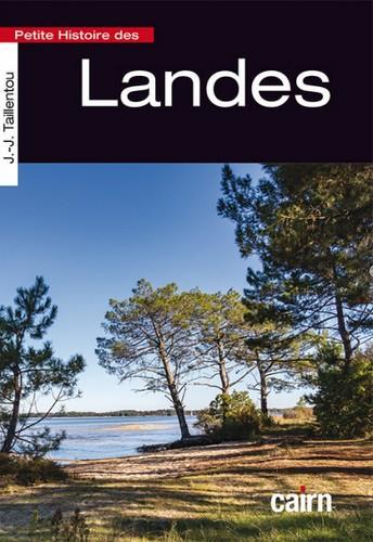 PETITE HISTOIRE DES LANDES