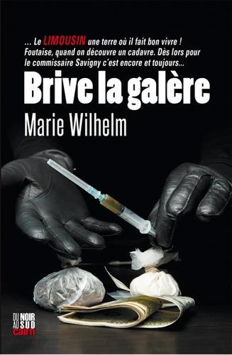 BRIVE LA GALERE MARIE WILHELM CAIRN