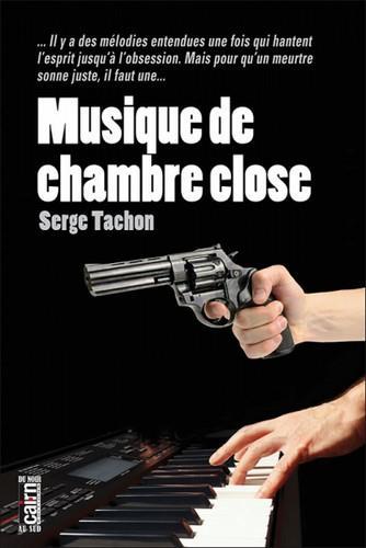 MUSIQUE DE CHAMBRE CLOSE SERGE TACHON CAIRN