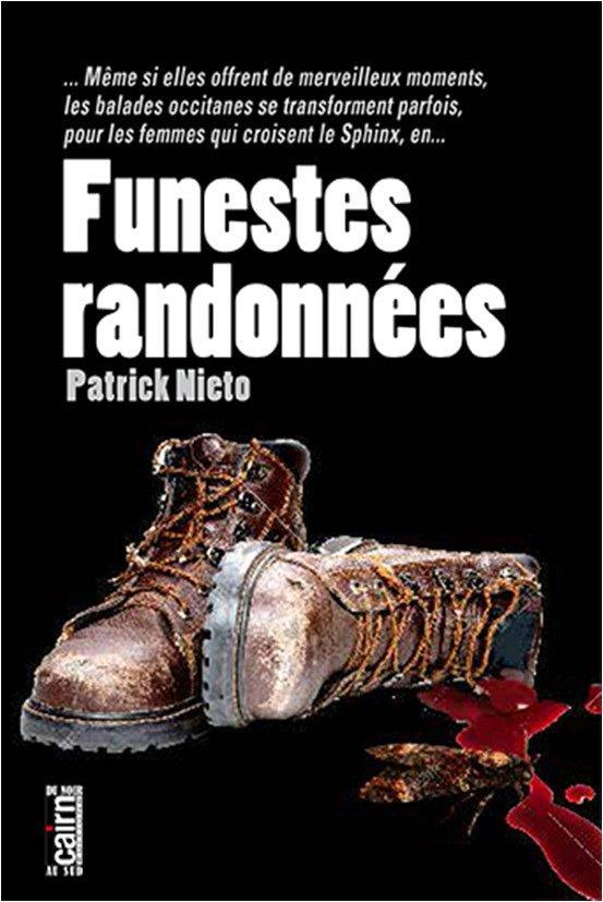 FUNESTES RANDONNEES  CAIRN