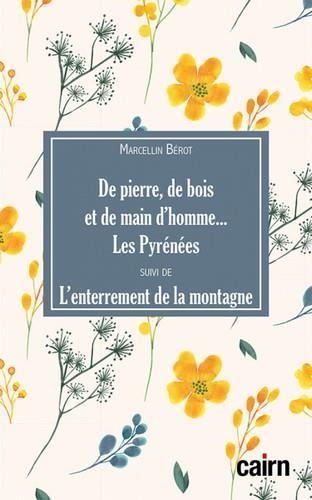 DE PIERRE, DE BOIS ET DE MAIN MARCELLIN BEROT CAIRN