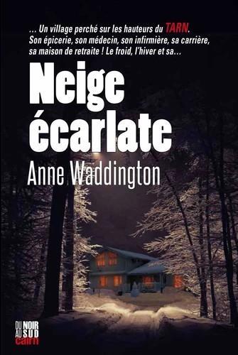 NEIGE ECARLATE WADDINGTON, ANNE CAIRN