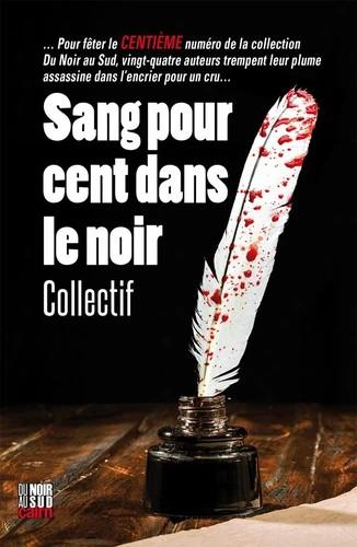 SANG POUR CENT DANS LE NOIR COLLECTIF CAIRN
