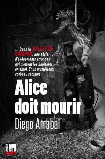 ALICE DOIT MOURIR ARRABAL, DIEGO CAIRN