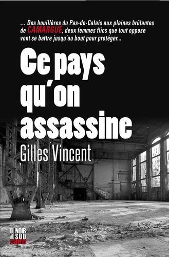 CE PAYS QU'ON ASSASSINE VINCENT, GILLES CAIRN