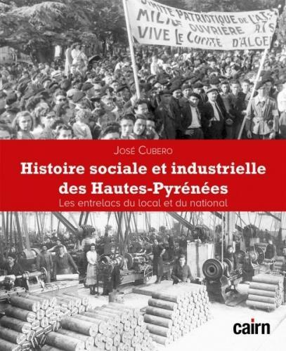 HISTOIRE SOCIALE ET INDUSTRIEL CUBERO JOSE CAIRN