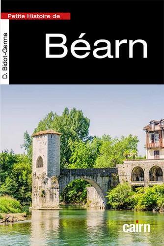 PETITE HISTOIRE DU BEARN BIDOT-GERMA D. CAIRN