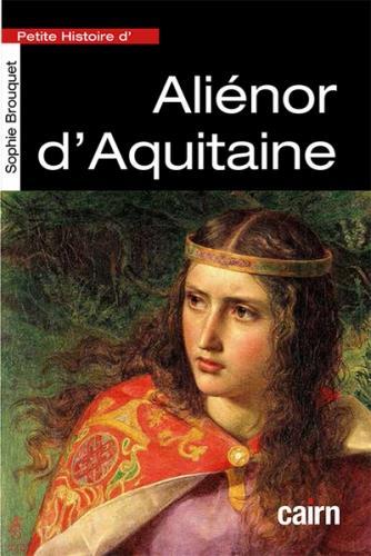 ALIENOR D'AQUITAINE BROUQUET, SOPHIE CAIRN