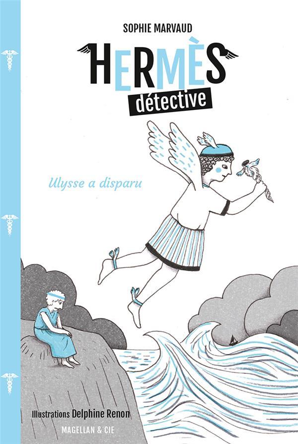 HERMES DETECTIVE T.3  -  ULYSSE A DISPARU