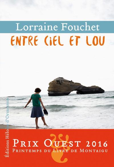 Fouchet Lorraine - Entre ciel et Lou