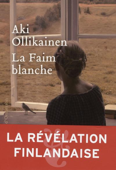 LA FAIM BLANCHE