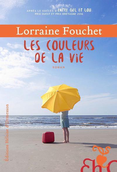 Fouchet Lorraine - LES COULEURS DE LA VIE