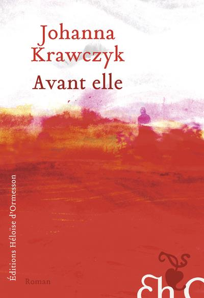 AVANT ELLE KRAWCZYK JOHANNA H D ORMESSON