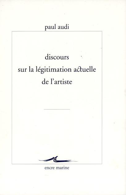 DISCOURS SUR LA LEGITIMATION ACTUELLE DE L'ARTISTE