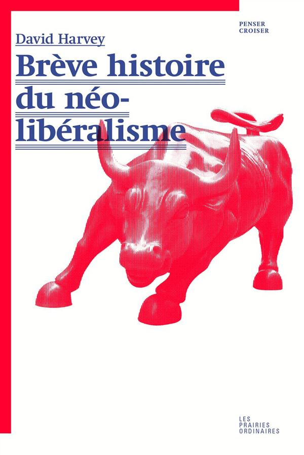 BREVE HISTOIRE DU NEO-LIBERALISME