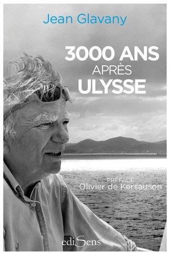 3000 ANS APRES ULYSSE GLAVANY/DE KERSAUSON VICTOIRES EDIT