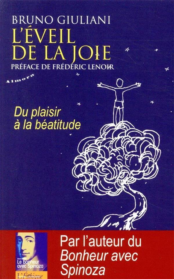 L'EVEIL DE LA JOIE  -  DU PLAISIR A LA BEATITUDE