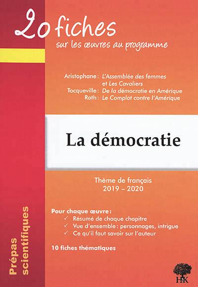 DERIES GERALDINE - 20 FICHES SUR LES OEUVRES PROGRAMME THEME FRANCAIS 2019-2020 PREPA DEMOCRATIE