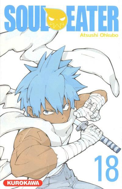 OHKUBO ATSUSHI - SOUL EATER - TOME 18 - VOLUME 18