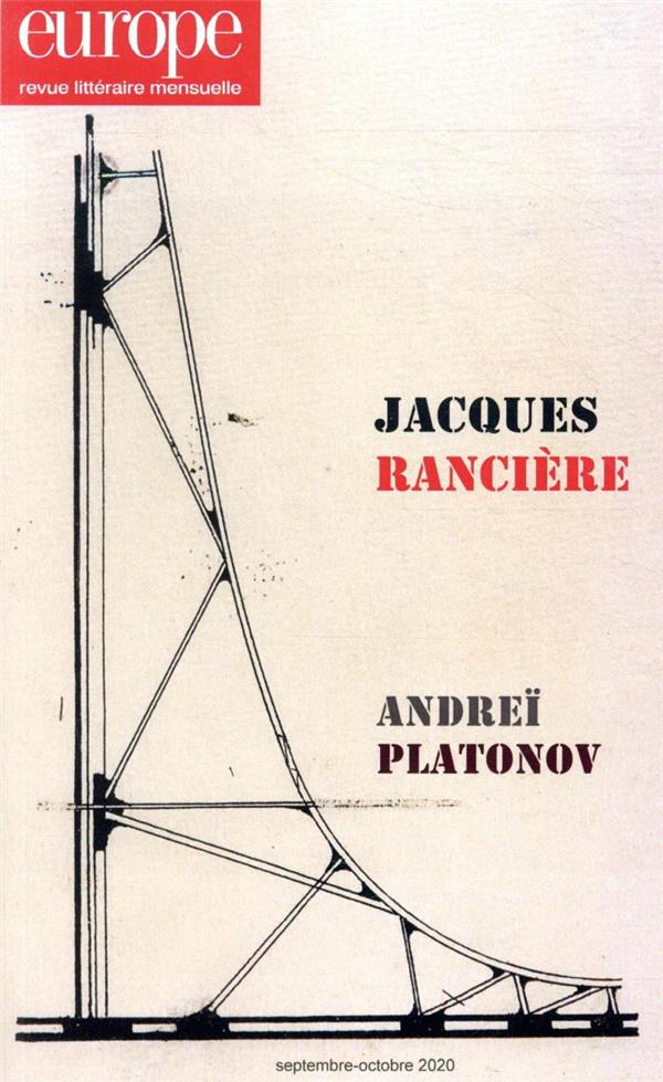 REVUE EUROPE N.1097-1098  -  SEPTEMBRE-OCTOBRE 2020  -  JACQUES RANCIERE  -  ANDREI PLATONOV