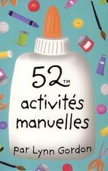 52 ACTIVITES MANUELLES GORDON, LYNN 365 PARIS