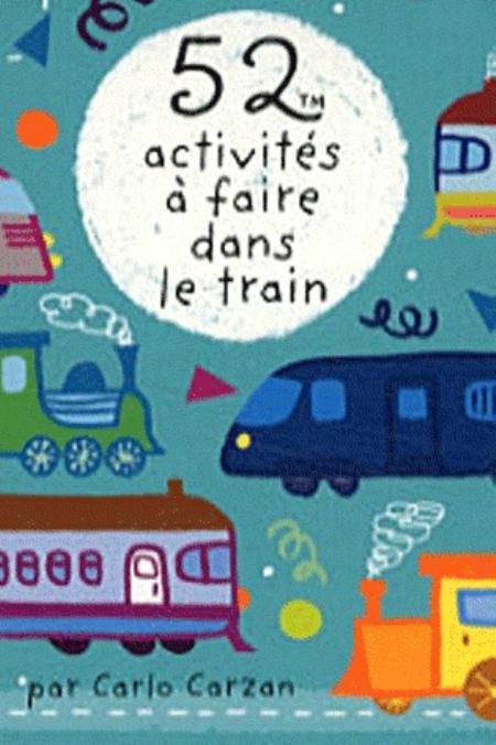 52 ACTIVITES A FAIRE DANS LE TRAIN XXX 365 PARIS